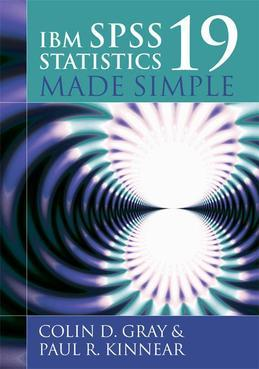 IBM SPSS Statistics 19 Made Simple