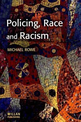 Policing, Race Racism