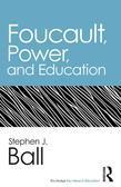 Foucault, Power, and Education