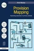 Provision Mapping: Improving outcomes in primary schools