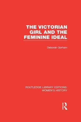 The Victorian Girl and the Feminine Ideal