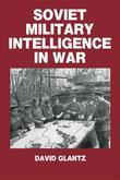 Soviet Military Intelligence in War