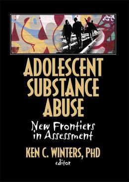 Adolescent Substance Abuse: New Frontiers in Assessment