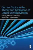 Current Issues in the Theory and Application of Latent Variable Models