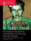 Routledge International Handbook of Crime and Gender Studies