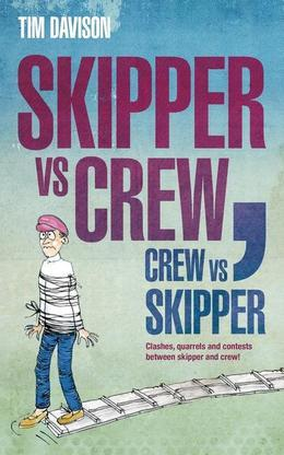 Skipper vs Crew / Crew vs Skipper