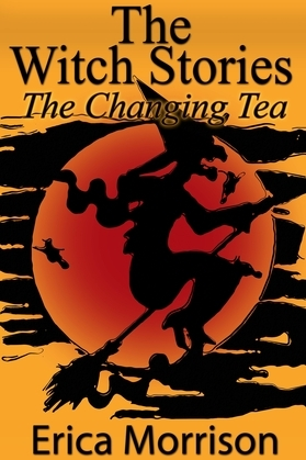 The Witch Stories: The Changing Tea