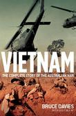Vietnam: The Complete Story of the Australian War