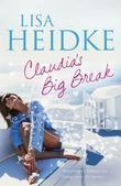 Claudia's Big Break