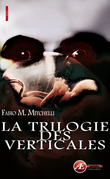 L'intgrale Fabio M Mitchelli - La trilogie des Verticales