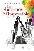 Les charmes de l'impossible