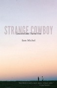 Strange Cowboy: Lincoln Dahl Turns Five
