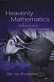 Heavenly Mathematics: The Forgotten Art of Spherical Trigonometry