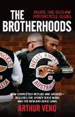 The Brotherhoods: Inside the outlaw motorcycle clubs
