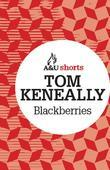 Blackberries: Allen & Unwin shorts