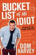 Bucket List of an Idiot