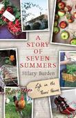 A Story of Seven Summers: Life in the Nuns' House