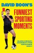 David Boon's Funniest Sporting Moments: Hilarious mishaps and moments from our favourite Sports