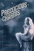 Precocious Charms: Stars Performing Girlhood in Classical Hollywood Cinema