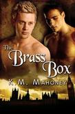 K.M. Mahoney - The Brass Box