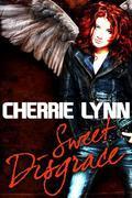 Cherrie Lynn - Sweet Disgrace