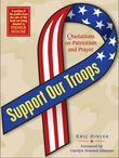 Support Our Troops: Quotations on Patriotism and Prayer