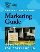 Family Child Care Marketing Guide, Second Edition
