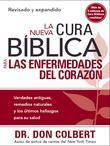 La Nueva Cura Biblica para las enfermedades del corazon