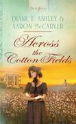 Across the Cotton Fields