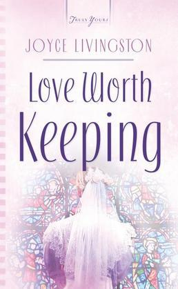 Love Worth Keeping
