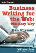 Business Writing for the Web: The Easy Way