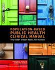 Population-Based Public Health Nursing Clinical Manual