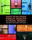 Population-Based Public Health Nursing Clinical Manual