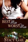 Best Man, Worst Man
