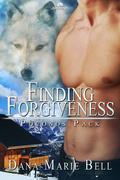 Dana Marie Bell - Finding Forgiveness