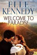 Elle Kennedy - Welcome to Paradise