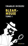 Bleak-House, tome 1