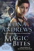 Ilona Andrews - Magic Bites: A Special Edition of the First Kate Daniels Novel