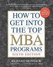 How to Get into the Top MBA Programs, 6th Editon