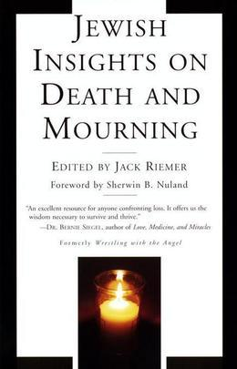 Jewish Insights on Death and Mourning