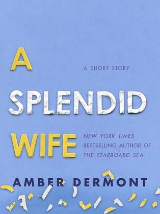 A Splendid Wife