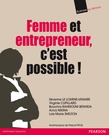 Femme et entrepreneur, c'est possible !