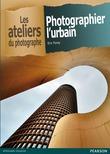 Photographier l'urbain