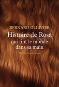 Histoire de Rosa qui tint le monde dans sa main