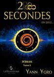 28 secondes ... en 2012 (Tome 2)