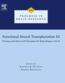 Functional Neural Transplantation III: Primary and Stem Cell Therapies for Brain Repair, Part II