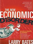 The New Economic Disorder: Strategies for Weathering any Crisis While Keeping your Finances Intact