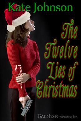 The Twelve Lies of Christmas