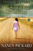 The Scent of Rain and Lightning: A Novel