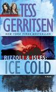 Ice Cold: A Rizzoli &amp; Isles Novel